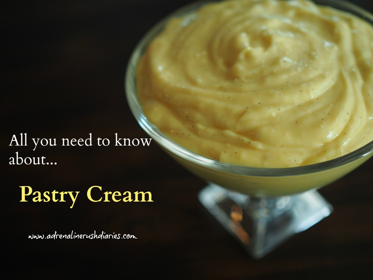 All you need to know about pastry cream and custard cream